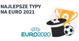 typy-bukmacherskie-euro2020-2021